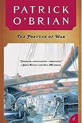 The Fortune of War (Vol. Book 6)  (Aubrey/Maturin Novels) Kindle Edition