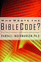 Who Wrote the Bible Code?: A Physicist Probes the Current Controversy Kindle Edition