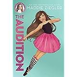 The Audition (Maddie Ziegler Book 1)