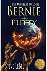 The Universe Builders: Bernie and the Putty: (humorous fantasy and science fiction for young adults) Paperback