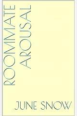 Roommate Arousal Kindle Edition