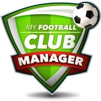 My Football Club Manager MyFC 2018