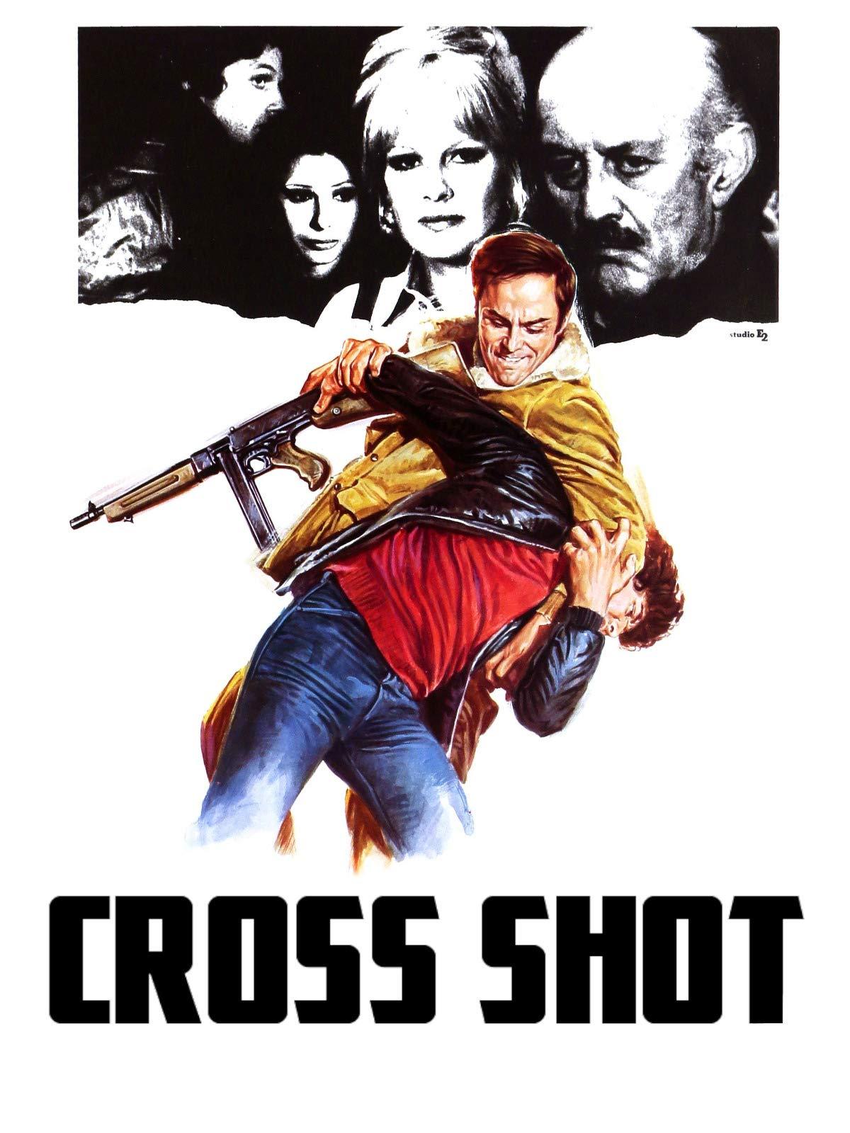 Cross Shot