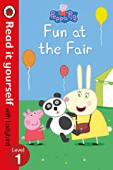 Peppa Pig: Fun at the Fair - Read it yourself with Ladybird: Level 1 Hardcover