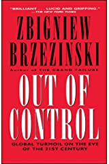 Out of Control: Global Turmoil on the Eve of the 21st Century Kindle Edition