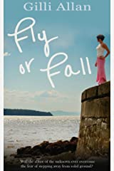 Fly or Fall Kindle Edition