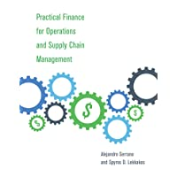 Practical Finance for Operations and Supply Chain Management (The MIT Press)