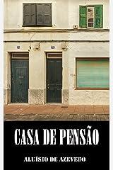 Casa de Pensão: Clássicos de Aluísio Azevedo eBook Kindle