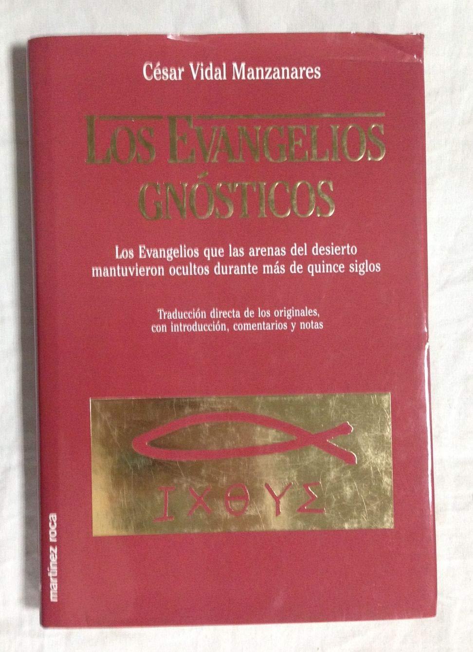 Evangelios gnosticos, los: Amazon.es: Vidal Manzanares, Cesar: Libros