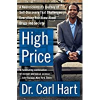 High Price: A Neuroscientist's Journey of Self-Discovery That Challenges Everything...