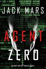 Agent Zero (An Agent Zero Spy Thriller—Book #1) Kindle Edition