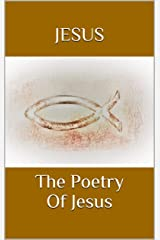 The Poetry Of Jesus Kindle Edition