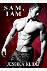 SAM, I AM: A Standalone Romance Kindle Edition