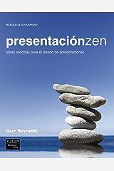 Presentación Zen : ideas sencillas para el diseño de presentaciones Paperback