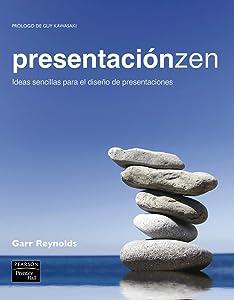 Presentacion zen: ideas sencillas para el diseno de presentaciones