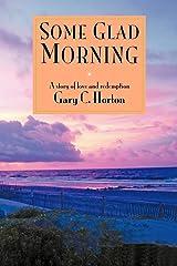Some Glad Morning Paperback