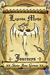Legends, Myths & Journeys: Poetry and Verse for the Young Adult Kindle Edition