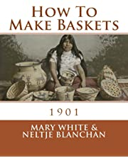 How to Make Baskets: 1901