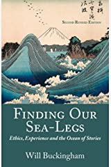 Finding Our Sea-Legs: Ethics, Experience and the Ocean of Stories Paperback
