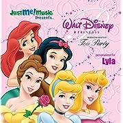 Disney Princess Tea Party: Lyla (LIE-luh)