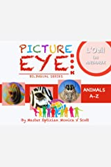 Animaux A-Z: Livre des yeux avec des peintures (Bilingual French-English Edition /Edition bilingue français-Inglés t. 1) (French Edition) Kindle Edition