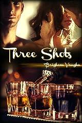 Three Shots Kindle Edition