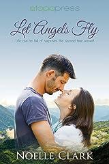 Let Angels Fly Paperback