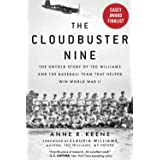 Cloudbuster Nine: The Untold Story of Ted Williams and the Baseball Team That Helped Win World War II