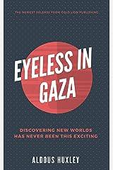 Eyeless in Gaza Kindle Edition