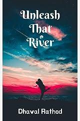 Unleash That River: Seven Romantic Short Stories Kindle Edition