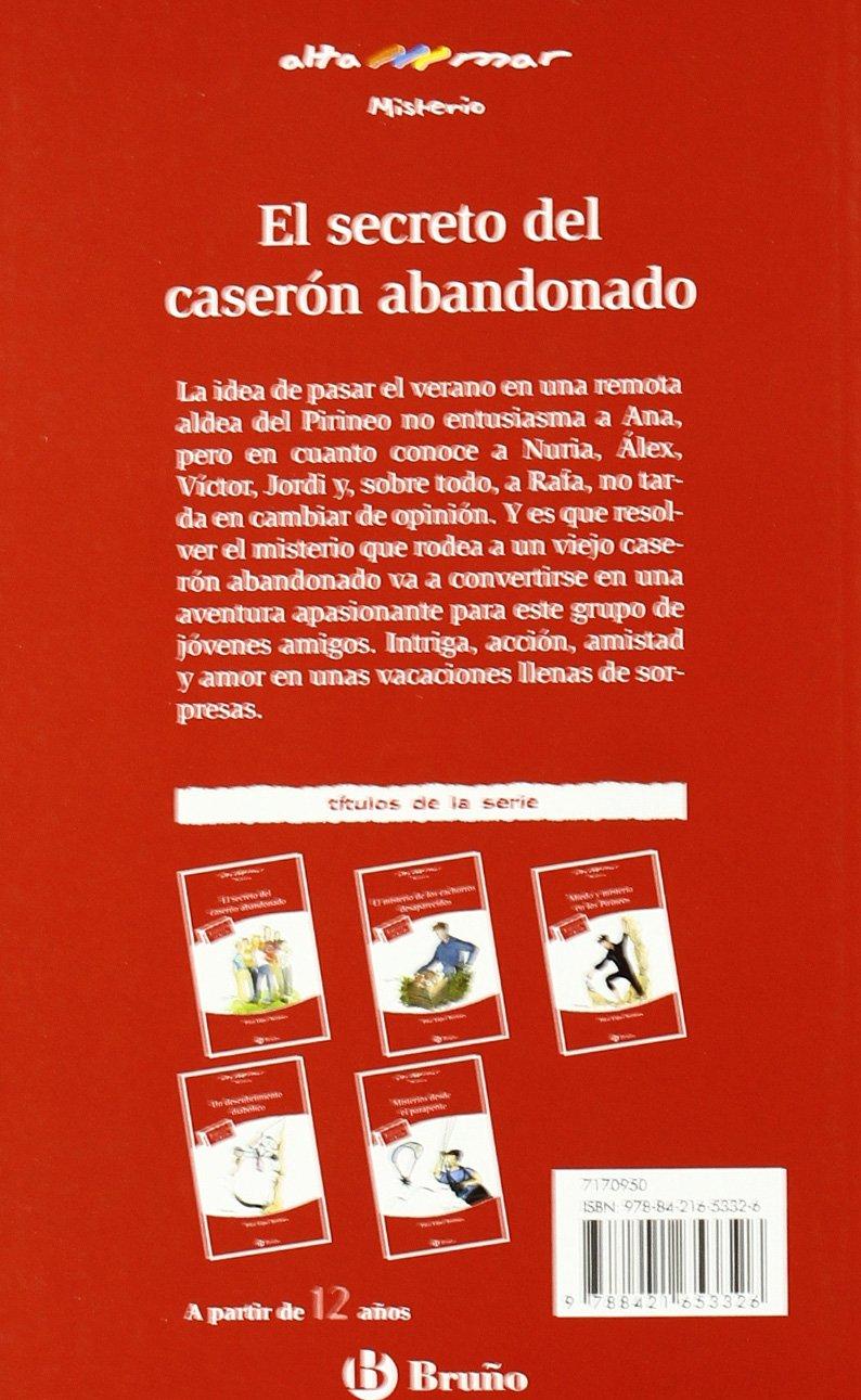 El Secreto Del Caserón Abandonado Castellano A Partir De 12 Años Altamar Amazon Es López Bernués Pilar Maier Ximena Libros