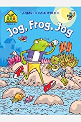 Jog, Frog, Jog (Start to Read!®) Kindle Edition