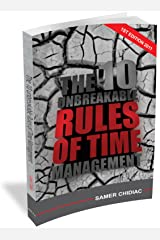 The 10 Unbreakable Rules of Time Management Kindle Edition