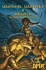 Warlords, Warlocks & Witches Kindle Edition