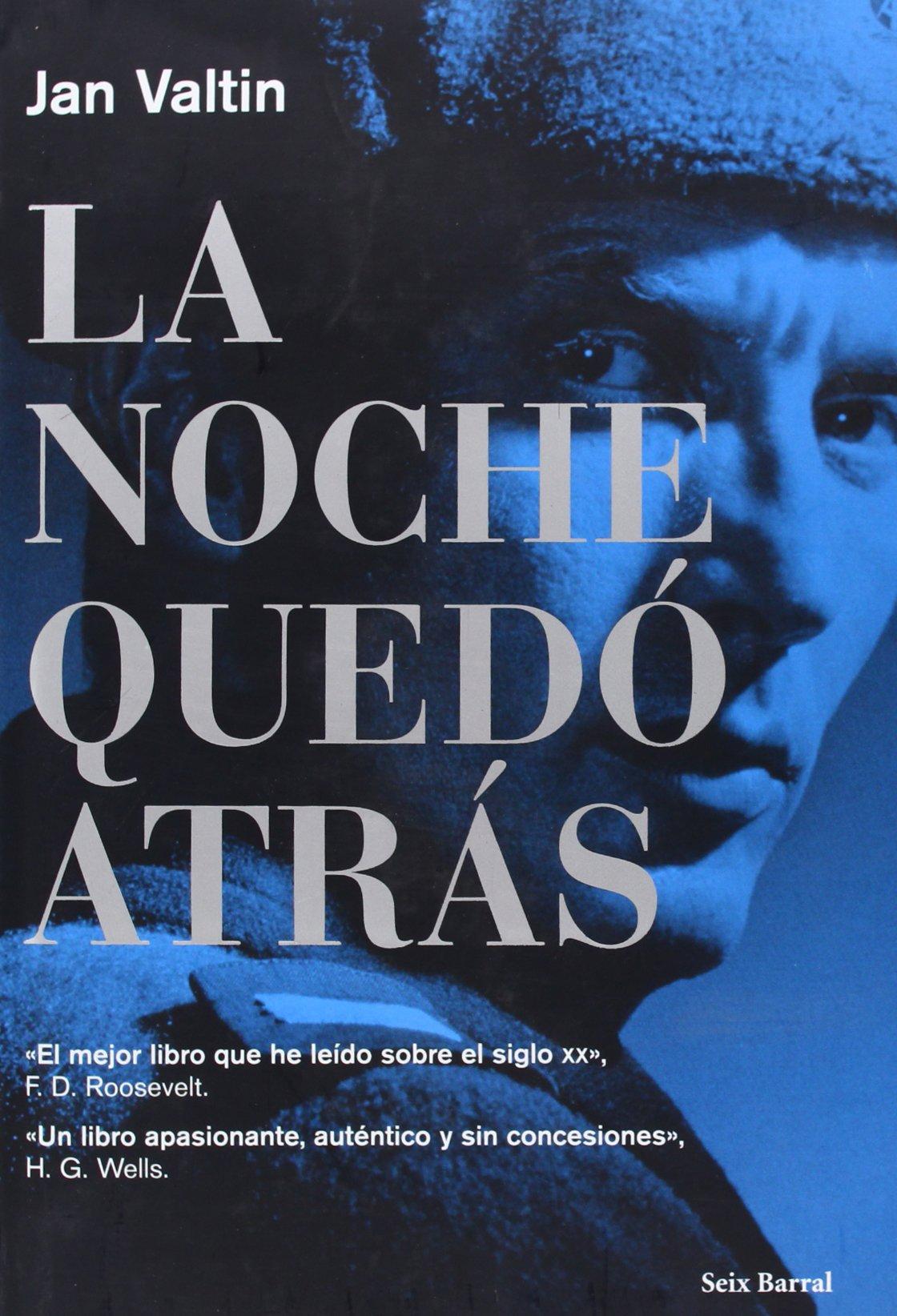 La noche quedó atrás (Biblioteca Abierta): Amazon.es: Valtin, Jan: Libros