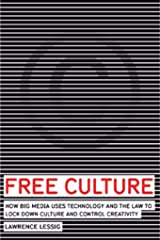 Free Culture (Annotated) The Nature and Future of Creativity (English Edition) eBook Kindle