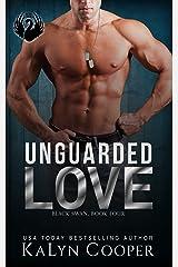 Unguarded Love: Daniel & Nita: A Strong Heroine Military Romance (Black Swan Book 4) Kindle Edition
