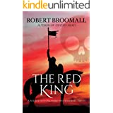 The Red King: A Soldier With Richard the Lionheart, Part II (Roger of Huntley Book 2)