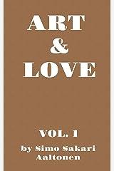 Art & Love, Vol. 1 Kindle Edition
