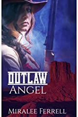 Outlaw Angel (Women of the West Book 3) Kindle Edition