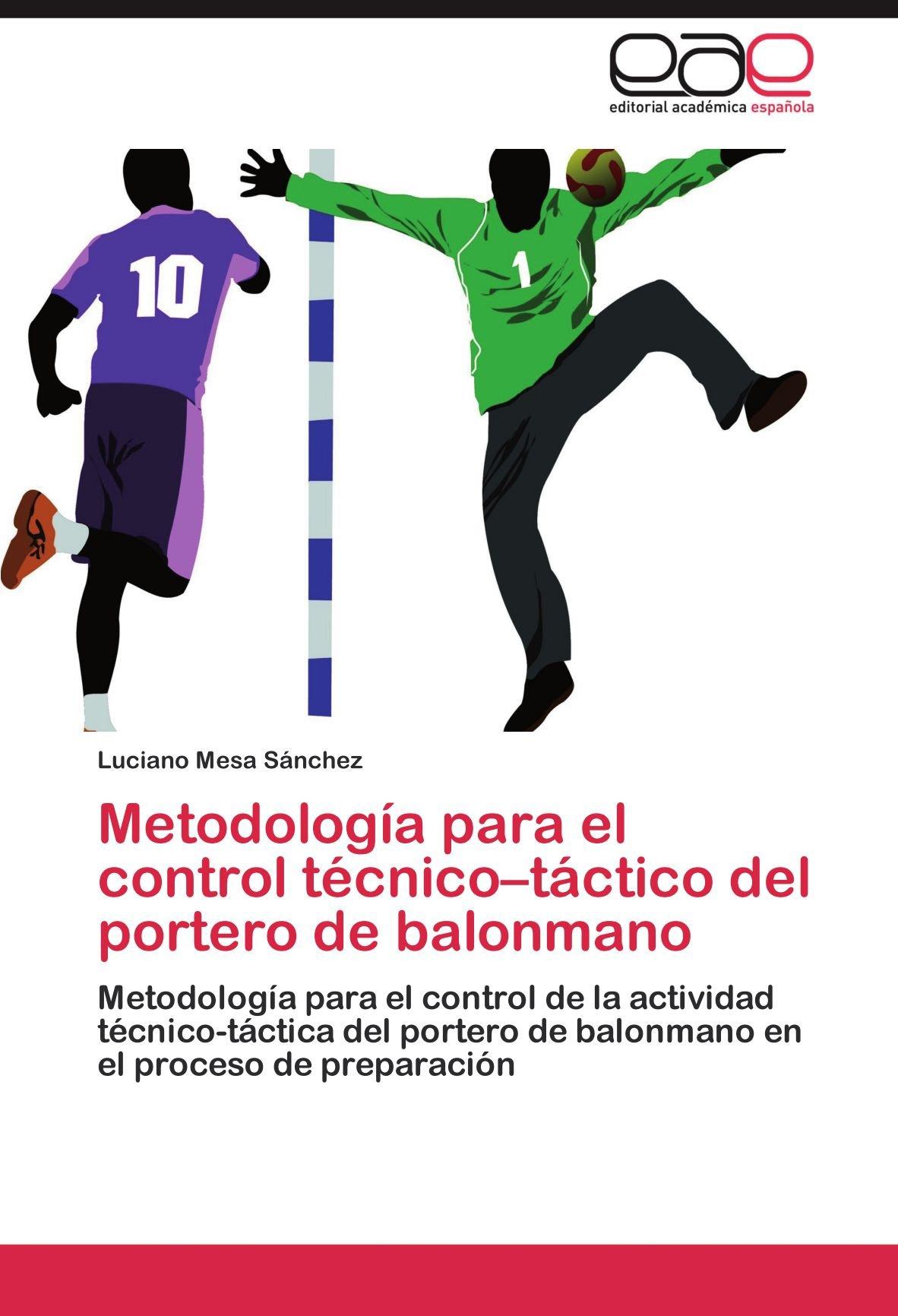 Metodología para el control técnico-táctico del portero de ...