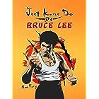 Jeet Kune Do de Bruce Lee: Estrategias de Entrenamiento y Lucha del Jeet Kune Do (Defensa Personal) (Spanish Edition)