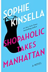 Shopaholic Takes Manhattan: A Novel Kindle Edition