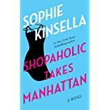Shopaholic Takes Manhattan: A Novel