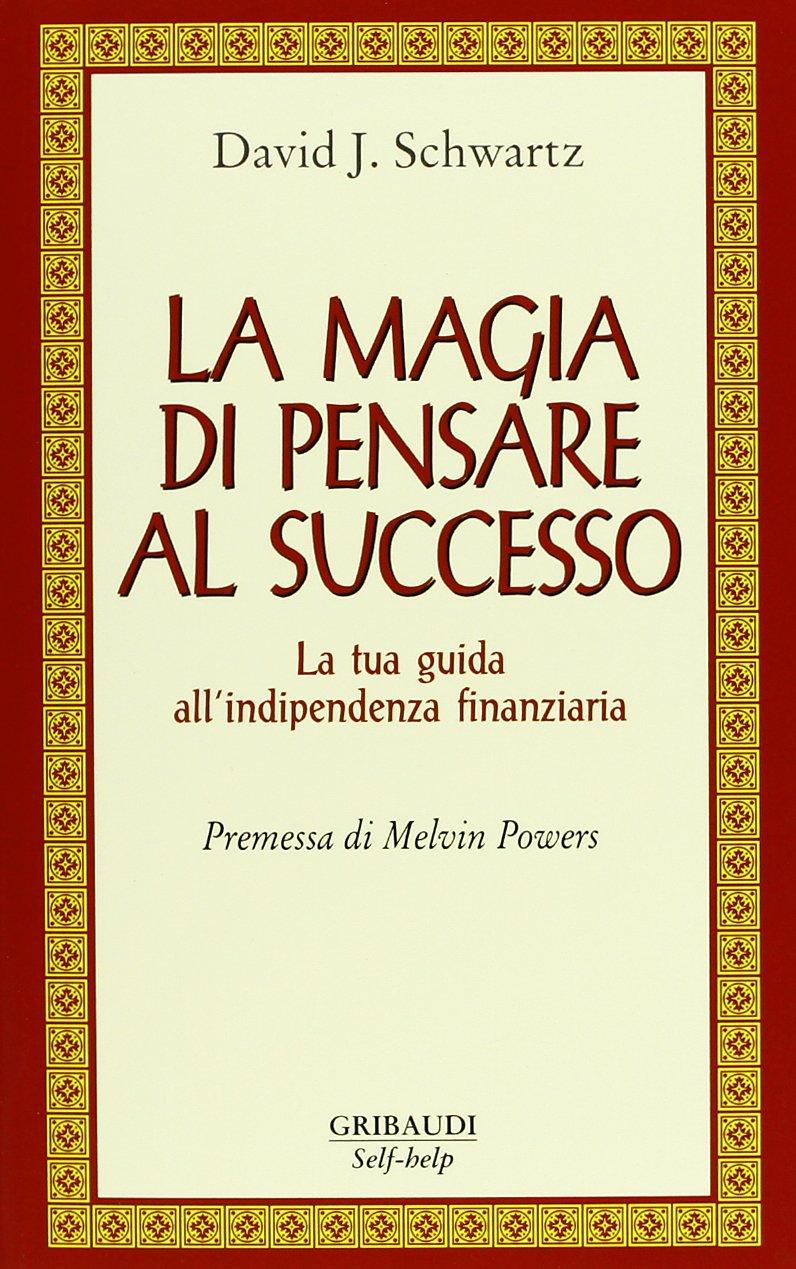 Copertina Libro La magia di pensare al successo