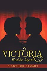 Victoria: Worlds Apart Kindle Edition