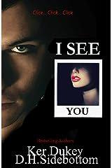 I SEE YOU Kindle Edition