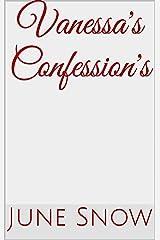 Vanessa's Confession's Kindle Edition