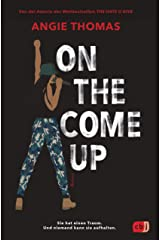 On The Come Up (German Edition) Kindle Edition