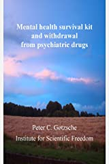 Mental health survival kit and withdrawal from psychiatric drugs (English Edition) eBook Kindle